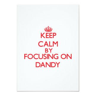 "Keep Calm by focusing on Dandy 5"" X 7"" Invitation Card"