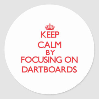 Keep Calm by focusing on Dartboards Stickers