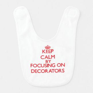 Keep Calm by focusing on Decorators Baby Bibs