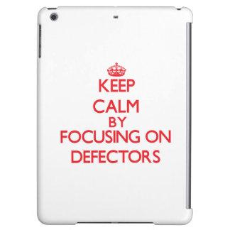 Keep Calm by focusing on Defectors iPad Air Cover