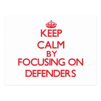 Keep Calm by focusing on Defenders Postcard