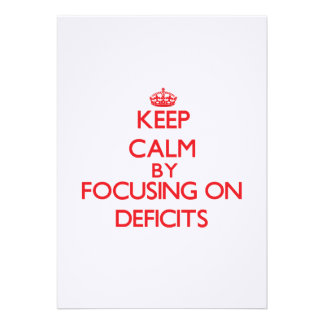 Keep Calm by focusing on Deficits Invitation