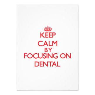 Keep Calm by focusing on Dental Invitations