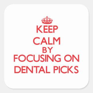 Keep Calm by focusing on Dental Picks Sticker