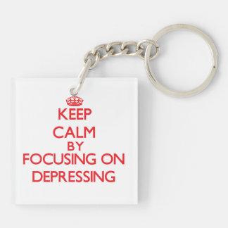 Keep Calm by focusing on Depressing Acrylic Key Chain