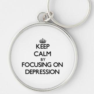 Keep Calm by focusing on Depression Keychain