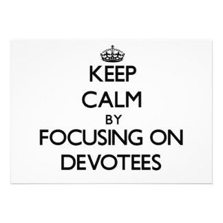 Keep Calm by focusing on Devotees Cards
