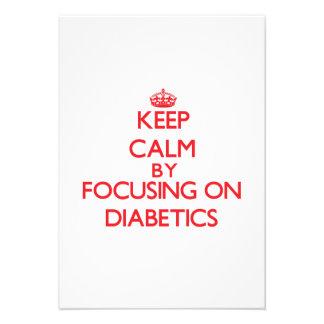 Keep Calm by focusing on Diabetics Custom Announcements