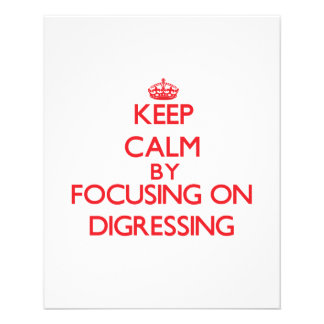 Keep Calm by focusing on Digressing Flyer Design