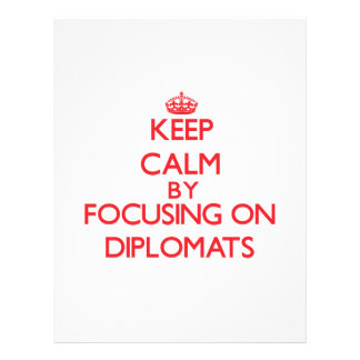 Keep Calm by focusing on Diplomats Flyer Design