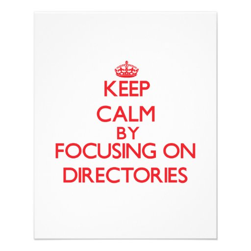 Keep Calm by focusing on Directories Custom Flyer