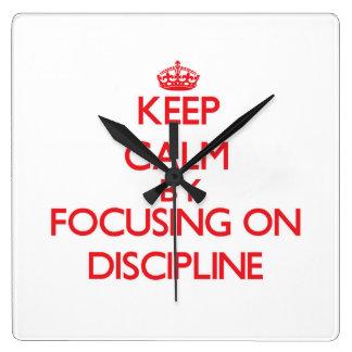 Keep Calm by focusing on Discipline Clock