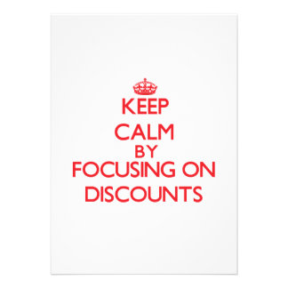 Keep Calm by focusing on Discounts Invitation