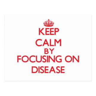 Keep Calm by focusing on Disease Postcards