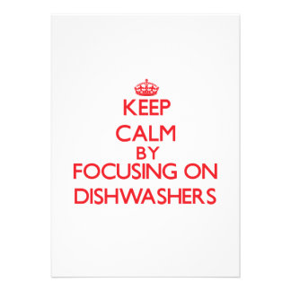 Keep Calm by focusing on Dishwashers Announcements