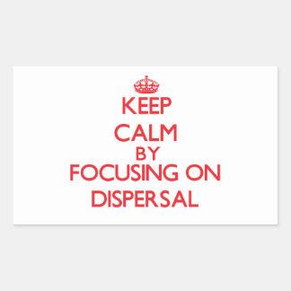 Keep Calm by focusing on Dispersal Rectangular Sticker
