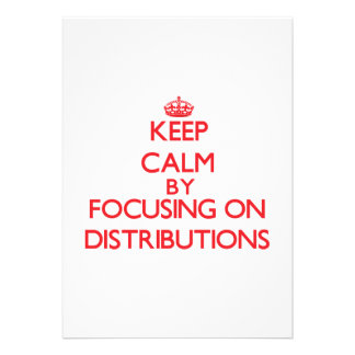 Keep Calm by focusing on Distributions Custom Invite
