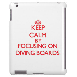 Keep Calm by focusing on Diving Boards