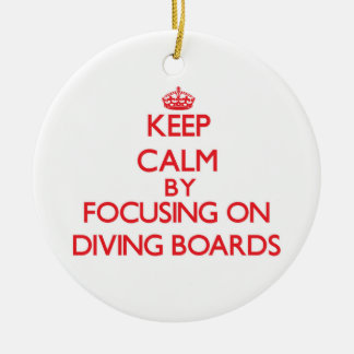 Keep Calm by focusing on Diving Boards Christmas Tree Ornament