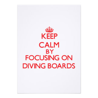 Keep Calm by focusing on Diving Boards Personalized Invitation