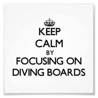 Keep Calm by focusing on Diving Boards Art Photo