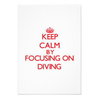 Keep Calm by focusing on Diving Personalized Announcement