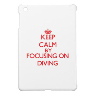 Keep Calm by focusing on Diving iPad Mini Cover