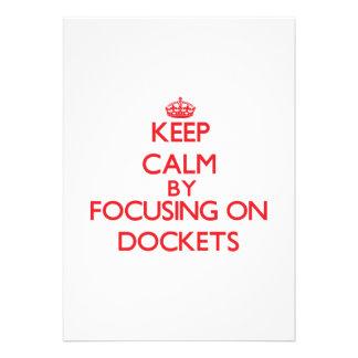 Keep Calm by focusing on Dockets Custom Announcement