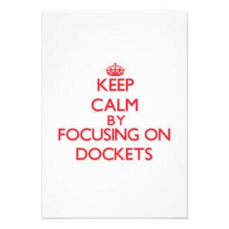 Keep Calm by focusing on Dockets Custom Invitations