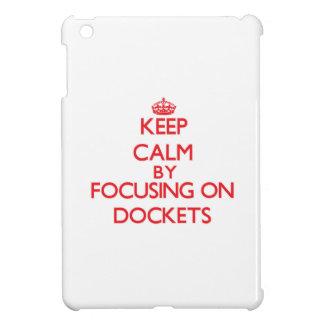 Keep Calm by focusing on Dockets iPad Mini Case