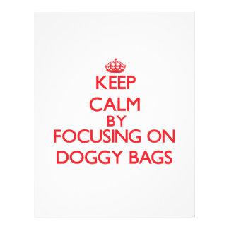 Keep Calm by focusing on Doggy Bags Custom Flyer
