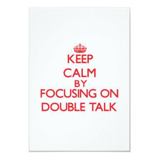 "Keep Calm by focusing on Double Talk 3.5"" X 5"" Invitation Card"