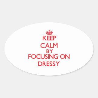 Keep Calm by focusing on Dressy Oval Sticker