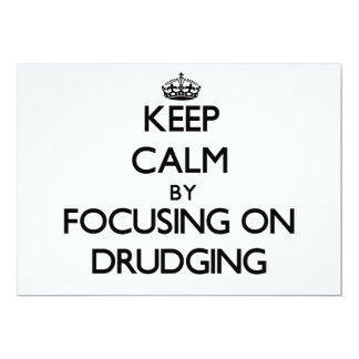 Keep Calm by focusing on Drudging Custom Invites