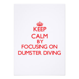 Keep Calm by focusing on Dumster Diving Cards
