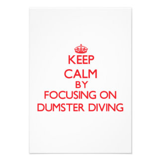 Keep Calm by focusing on Dumster Diving Personalized Invite