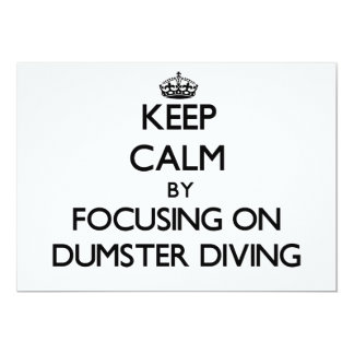Keep Calm by focusing on Dumster Diving Card