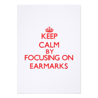 Keep Calm by focusing on EARMARKS Personalized Invitation