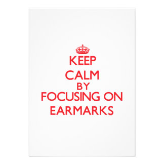 Keep Calm by focusing on EARMARKS Personalized Invites
