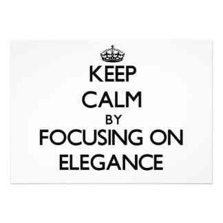 Keep Calm by focusing on ELEGANCE Announcement
