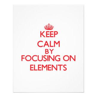 Keep Calm by focusing on ELEMENTS Custom Flyer