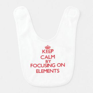 Keep Calm by focusing on ELEMENTS Baby Bib