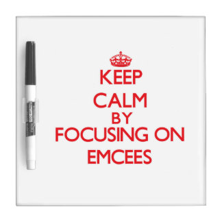 Keep Calm by focusing on EMCEES Dry Erase White Board