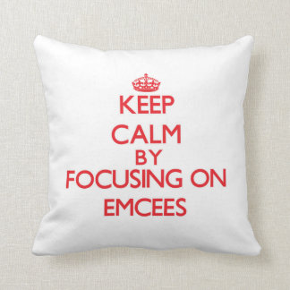 Keep Calm by focusing on EMCEES Throw Pillows