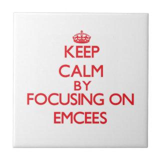 Keep Calm by focusing on EMCEES Tile