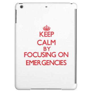 Keep Calm by focusing on EMERGENCIES iPad Air Case