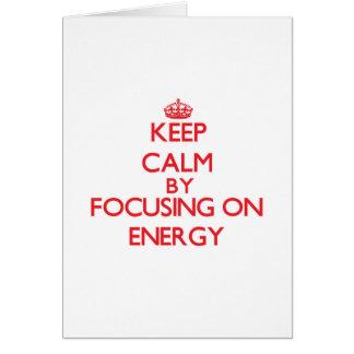 Keep Calm by focusing on ENERGY Card
