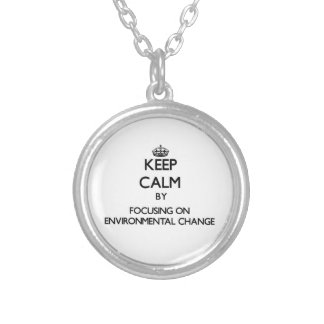 Keep calm by focusing on Environmental Change Silver Plated Necklace