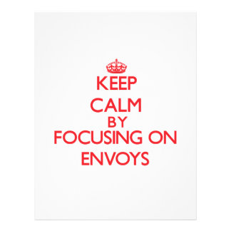 Keep Calm by focusing on ENVOYS Full Color Flyer