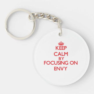 Keep Calm by focusing on ENVY Single-Sided Round Acrylic Key Ring